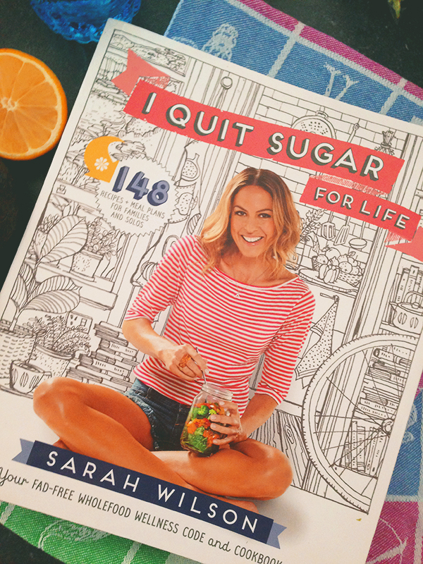 I Quit Sugar For Life by Sarah Wilson | lizniland.com