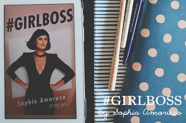 Review: #GIRLBOSS by Sophia Amoruso | lizniland.com