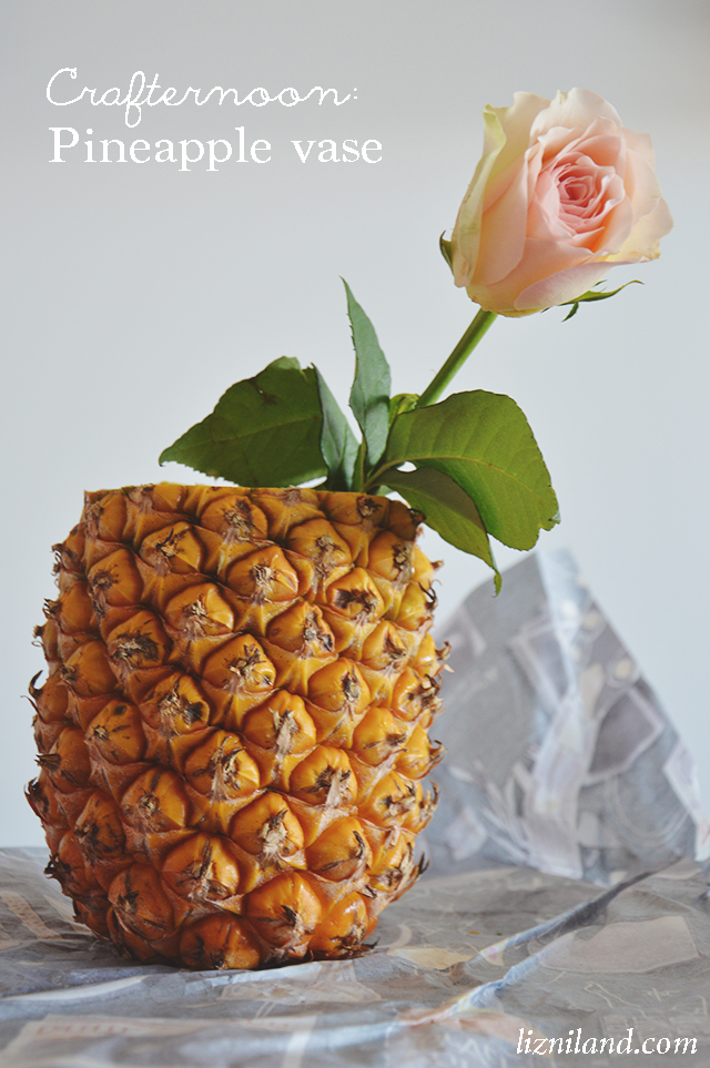 Crafternoon: Pineapple vase | lizniland.com