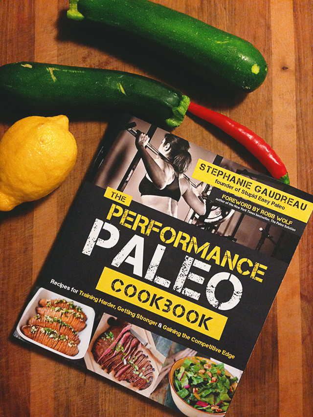 The Performance Paleo Cookbook | lizniland.com
